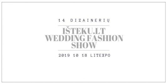 Išteku.lt Wedding Fashion Show 2019